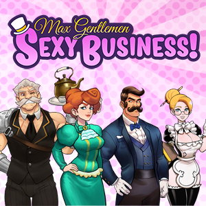Max Gentlemen Sexy Business! Kickstarter