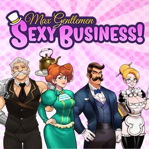 Max Gentlemen Sexy Business! Kickstarter